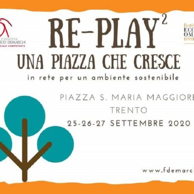 Re-play² – Una piazza che cresce